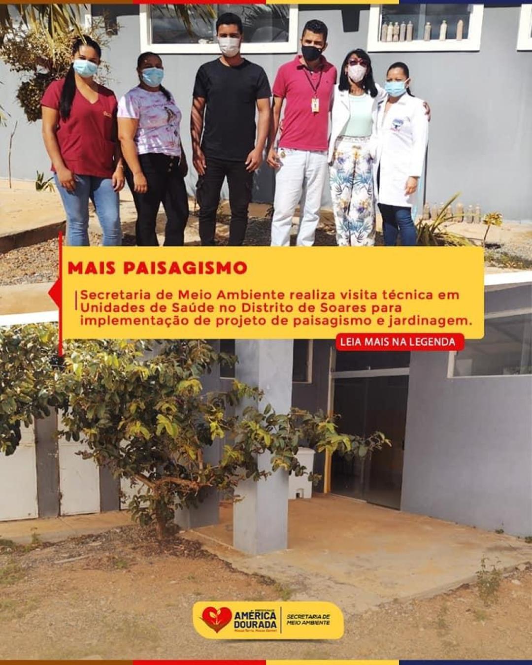 A Prefeitura de América Dourada por meio da Secretaria de Meio Ambiente realiza visita técnica nas Unidades de Saúde do Distrito de Soares para viabilizar projeto de paisagismo e jardinagem.