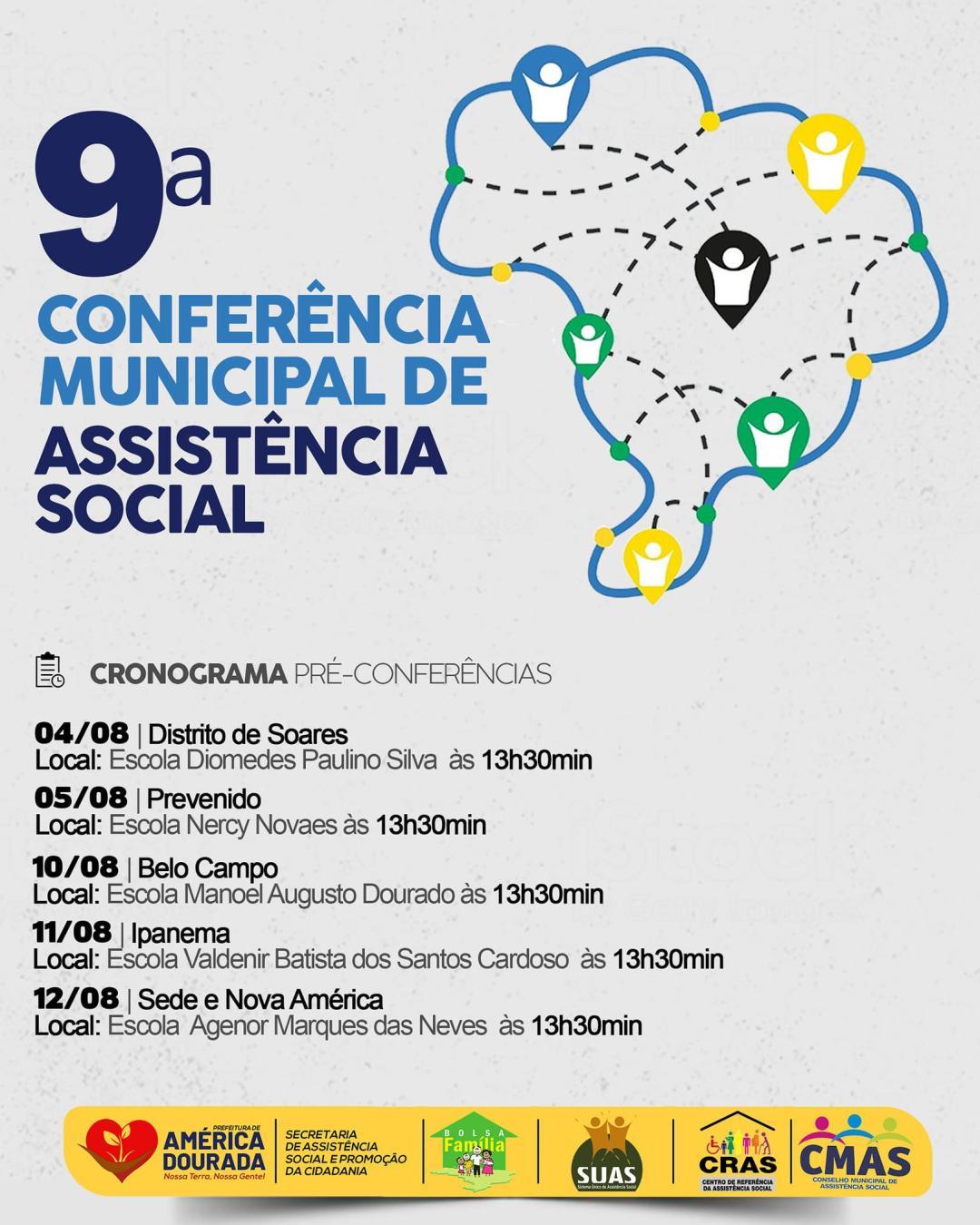 Vem ai, a 9º Conferência Municipal de Assistência Social.