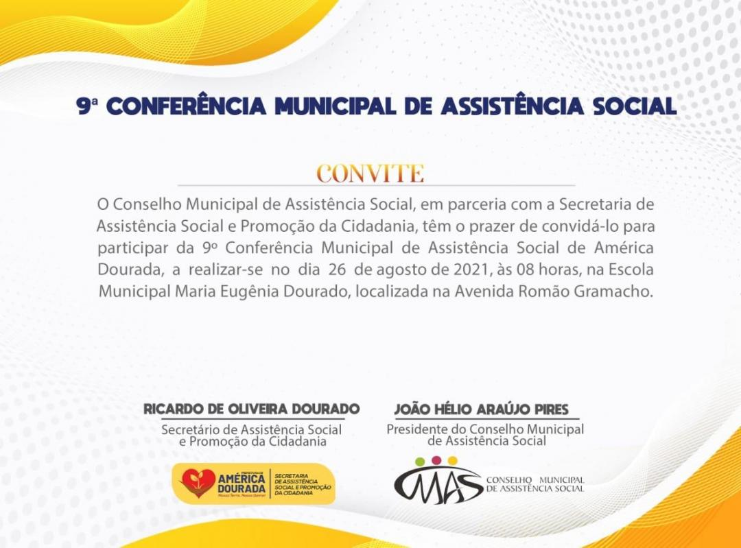 VEM AÍ, A 9º CONFERÊNCIA MUNICIPAL DE ASSISTÊNCIA SOCIAL.